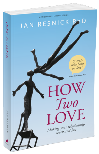 New Book | How Two Love: Making your relationship work and last by Dr Jan Resnick